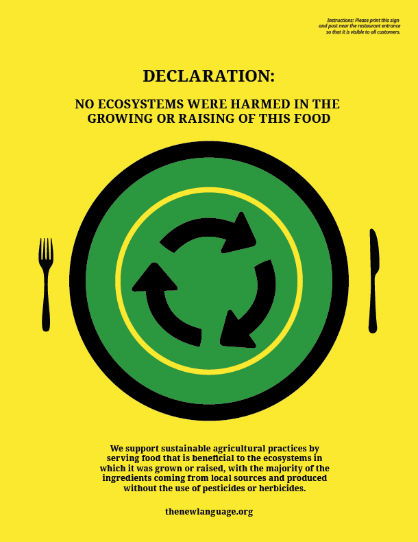 Below is a pdf of the sign which can be downloaded and used by restaurants who follow these practices.